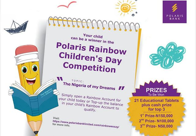 POLARIS BANK Presents, The Rainbow Children's Day Competition!!!